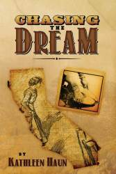 Chasing the Dream by Kathleen Haun