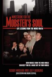 Minestrone for the Mobster's Soul by Bobby Madura and Joey DiBruno