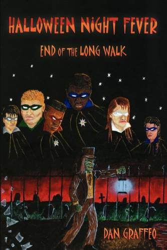 Halloween Night Fever – End of the Long Walk