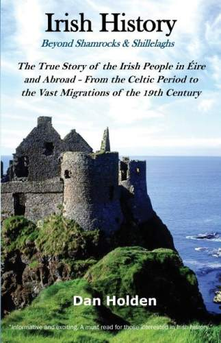 Irish History: Beyond Shamrocks & Shillelaghs