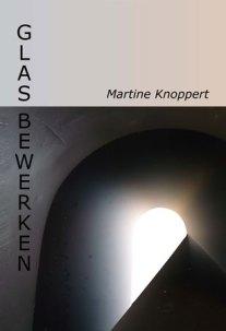 "Boek ""Glasbewerken"" van Martine Knoppert, 2011."