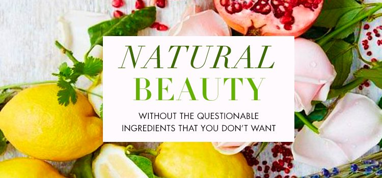 Why We Love Natural Beauty (And You Should, Too!)