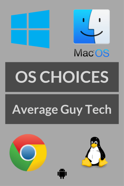 www.avgguytech.com - OS Choices