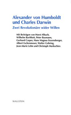 Alexander von Humboldt und Charles Darwin. Zwei Revolutionäre wider Willen. Hg. von Horst Albach und Erwin Neher. Göttingen: Wallstein 2011.
