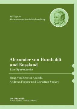 Cover des Buches: Alexander von Humboldt und Russland. Eine Spurensuche. DeGruyter 2014