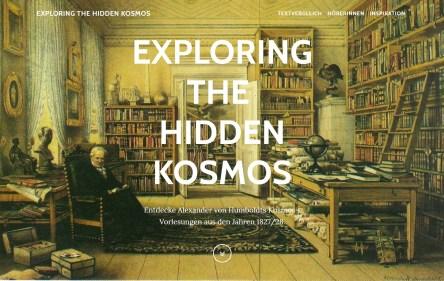 Starseite: EXPLORING THE HIDDEN KOSMOS. Entdecke Alexander von Humboldts Kosmos-Vorlesungen aus den Jahren 1827/28.