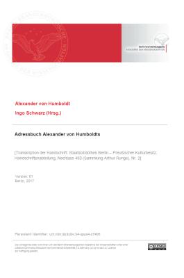Alexander von Humboldt, Ingo Schwarz (Hrsg.), Ulrich Päßler (Hrsg.): Adressbuch Alexander von Humboldts. BBAW / Akademienvorhaben Alexander von Humboldt auf Reisen - Wissenschaft aus der Bewegung 2017.