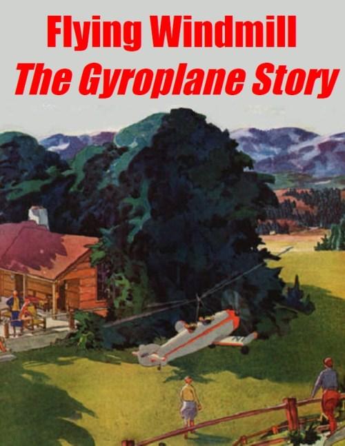 Autogiro78.LibroFlyingWindmill,TheGyroplaneStory
