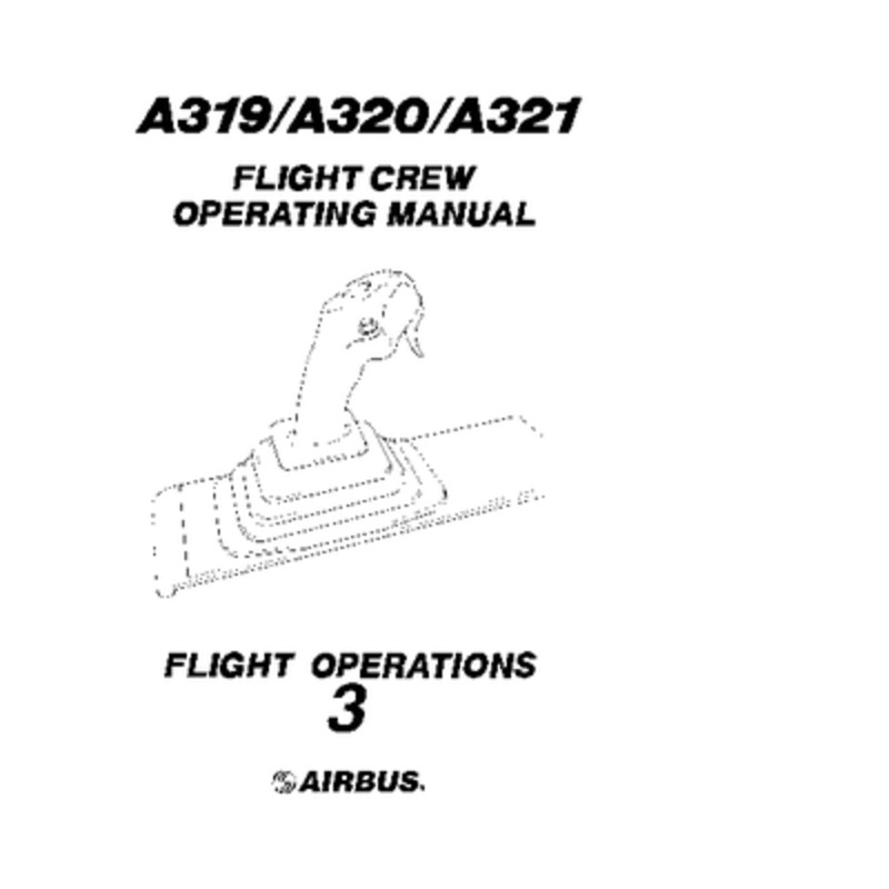 Airbus A319/320/321 FCOM Flight Operations vol 3