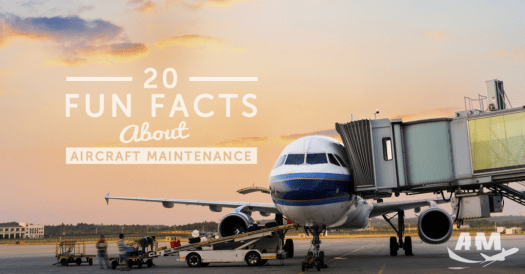 20 Fun Facts About Aircraft Maintenance | AIM