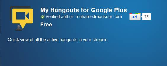 Google+ Hangouts - See all active hangouts in your Google+ stream with My Hangouts [Chrome Extension]