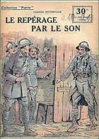 """Collection """"Patrie"""" n°137 Le repérage par le son de Georges Spitzmuller 1919"""