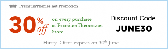 june30promo 550x163 - Special 30% discount from Premium Themes
