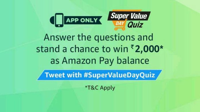 Amazon Super value Day Quiz Answers - Win Rs.5,000 Amazon Pay Balance