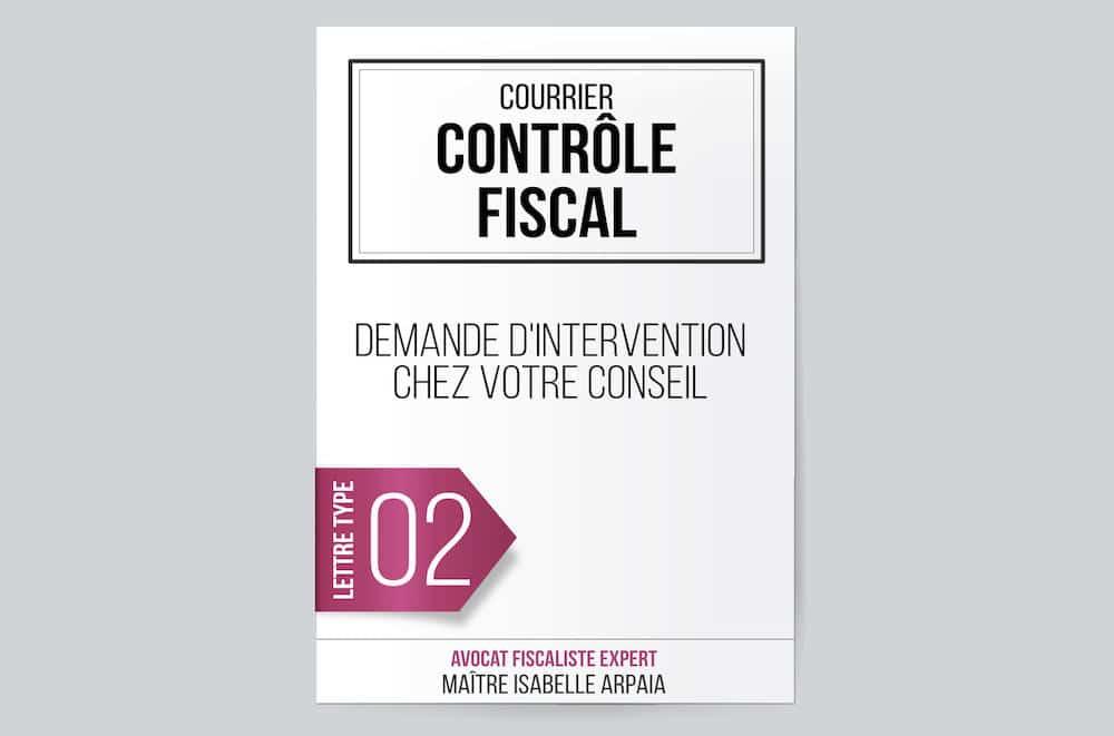 Modele Lettre Controle Fiscal Demande D Intervention Chez Votre Conseil