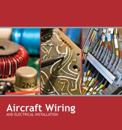 aircraft wiring electrical installation textbook [ 900 x 1162 Pixel ]