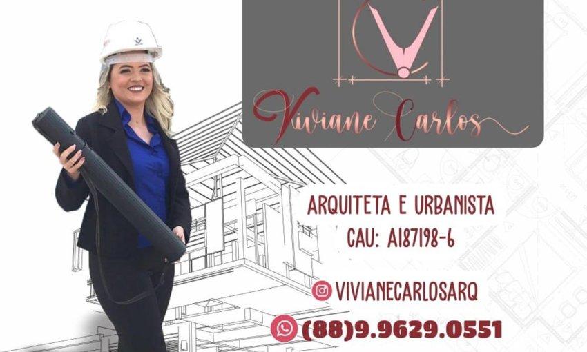Arquiteta Viviane Carlos: Transformando seus sonhos em projetos