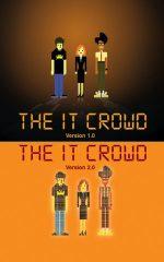The IT Crowd | AvPme's iHome