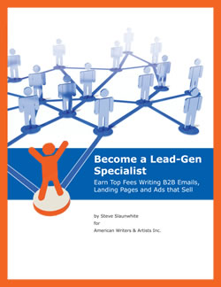 Become a Lead-Gen Specialist – Earn Top Fees Writing B2B Emails, Landing Pages, and Ads That Sell