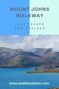 Mount Johns Walkway, Lake Tekapo