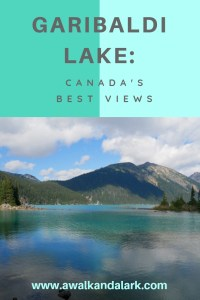 Garibaldi Lake - Canada's best views