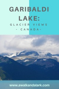 Garibaldi Lake trail - Glacier views