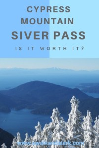 Cypress Mountain silver pass - Is it worth it Vancouver Canada