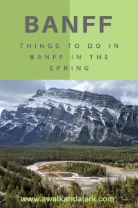 Things to do in Banff in the Spring