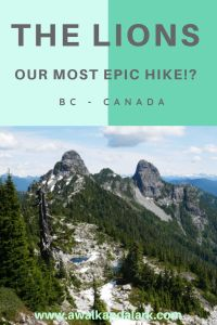 The Lions - One of the most amazing hikes near Vancouver