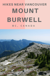 Mount Burwell - an epic hike near Vancouver