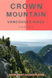 Crown Mountain - such gorgeous views down to Vancouver