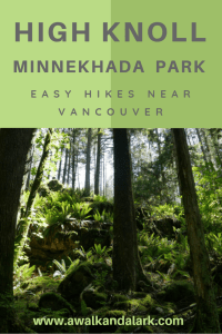 High Knoll Trail - Minnekhada Park Easy Hikes near Vancouver