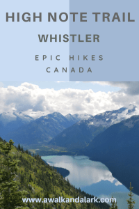High Note Trail Whistler - fantastic views of Cheakamus Lake from the trail