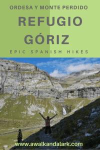 Refugio Góriz Hike - stunning scenery above the Ordesa Valley