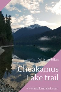 Cheakamus Lake Trail - views from Singing Creek Campground