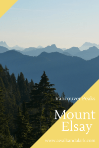 Mount Elsay - spectacular Mountain views near Vancouver