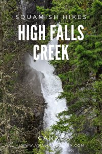 High Falls Creek - A great hike past an amazing waterfall near Squamish in Canada