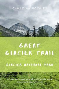 Glacier National Park's (Canada) beautiful scenery - Hike to the Great Glacier