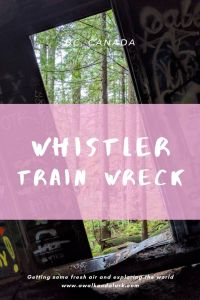Whistler Train Wreck - Easy hike to see crashed boxcars on forest trails