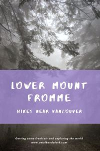 Beautiful hike in North Van - Lower Mount Fromme