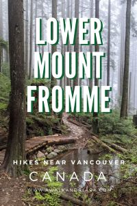 Lower Mount Fromme - perfect hike near Vancouver for rainy days