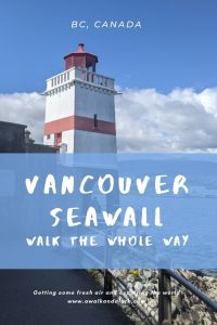 Vancouver Sea Wall - A great way to get to know Van City