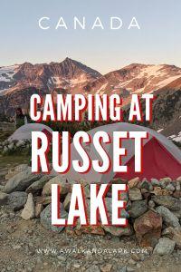 Camping at Russet Lake - beautiful place to sleep