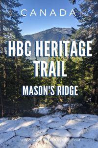 HBC Heritage trail to Mason's Ridge - Fun adventure in BC, Canada