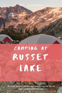 Whistler's prettiest campground - Camping at Russet Lake