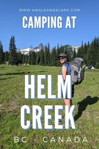 Camping at Helm Creek in Garibaldi Provincial Park, Canada