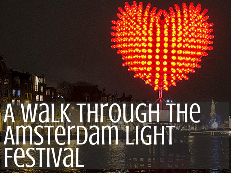 A Walk Through The Amsterdam Light