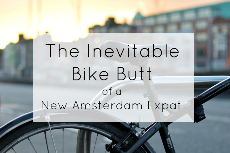 The Inevitable Bike Butt of a New Amsterdam Expat