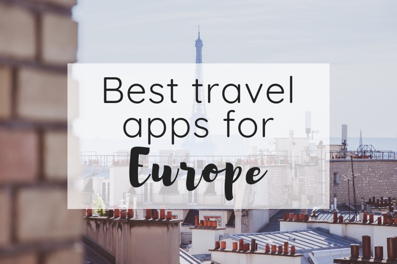 Best travel apps for Europe – Level up your trip planning