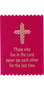 Those who live in the Lord never see each other for the last time
